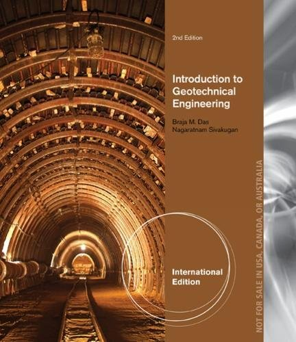 9781305257214: Introduction to Geotechnical Engineering, International Edition