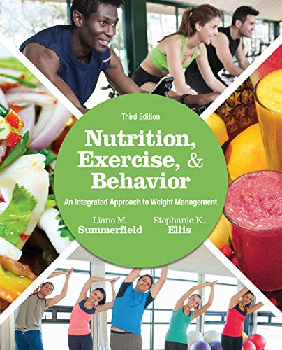 9781305258778: Nutrition, Exercise, and Behavior: An Integrated Approach to Weight Management