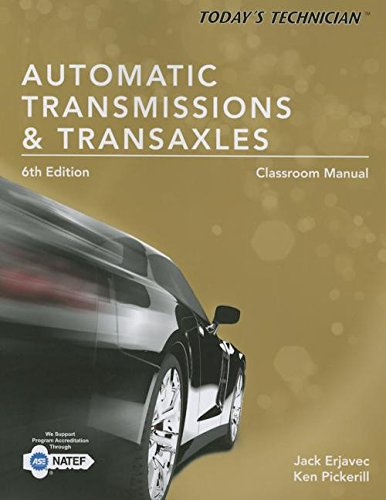 9781305259355: Today's Technician Automatic Transmissions and Transaxels Classroom Manual