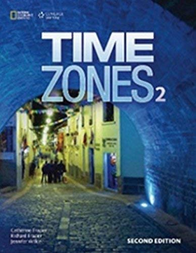 Time Zones 2: Workbook: National Geographic National Geographic