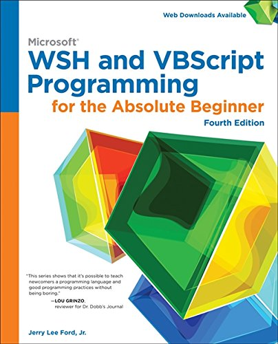 9781305260320: Microsoft WSH and VBScript Programming for the Absolute Beginner