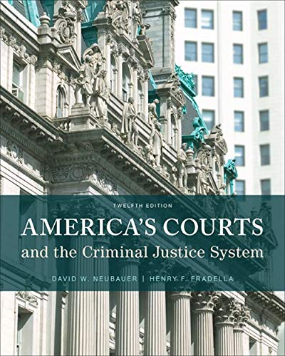 America's Courts and the Criminal Justice System: Neubauer, David W.,