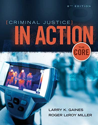 9781305261075: Criminal Justice in Action: The Core
