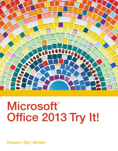 9781305261600: Microsoft Office 2013 Try It! (New Perspectives)