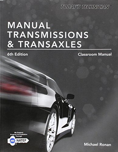 9781305261761: Today's Technician: Manual Transmissions & Transaxles Classroom Manual