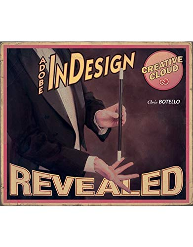 9781305262492: Adobe InDesign Creative Cloud Revealed (Stay Current with Adobe Creative Cloud)