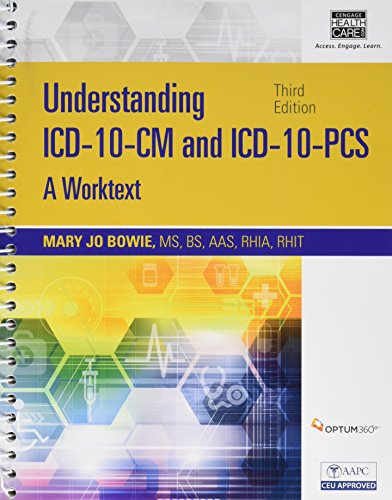 Understanding ICD-10-CM and ICD-10-PCs: A Worktext (Book Only): Mary Jo Bowie; Regina M. Schaffer