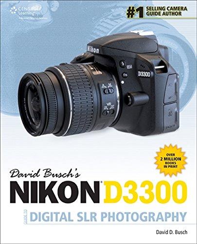 Buschs Nikon D3300 Guide Digital SLR Photography: Busch, David