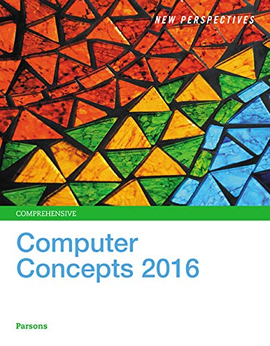 COMPUTER CONCEPTS 2016COMPREHENSIVE: PARSONS