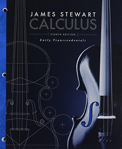 Calculus: Early Transcendentals, Loose-Leaf Version: Stewart, James
