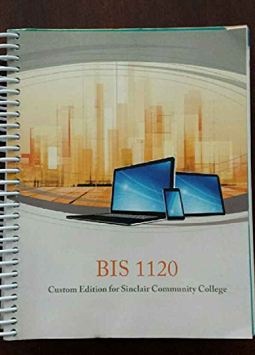 9781305282780: BIS 1120 Custom Edition for Sinclair Community College
