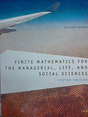 9781305283831: Finite Mathematics for the Managerial, Life, and Social Sciences-Custom Edition