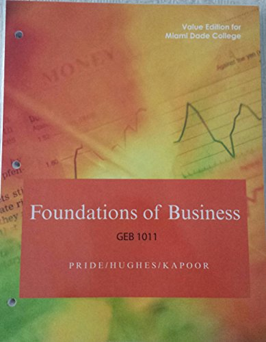 9781305293502: Foundations of Business (Value Edition for Miami Dade College)