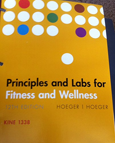 9781305294363: Principles and Labs for Fitness and Wellness: Access Key Included
