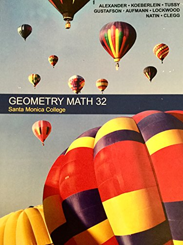 9781305296718: Geometry Math 32 Santa Monica College Package Including Web Access Code and Student Study Guide
