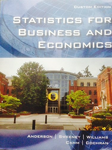 Statisitics for Business and Economics: Anderson, Sweeney, Williams,