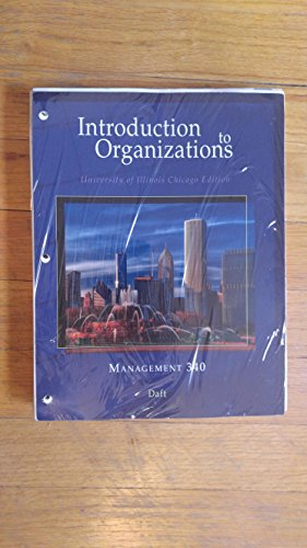 9781305302549: Introduction to Organizations (Looseleaf) Management 340 UIC Edition