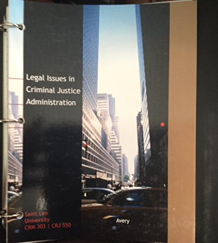 9781305302952: Legal Issues Criminal Justice Administration