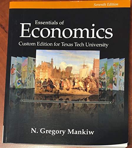 9781305305021: Essentials of Economics Custom Edition for Texas Tech University