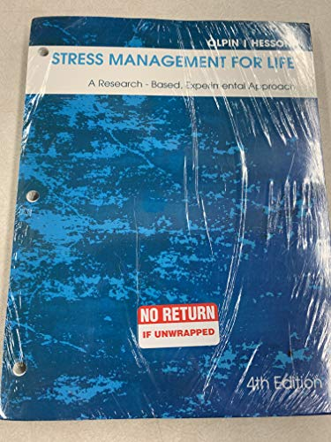 9781305308664: Stress Management for Life: A Research-Based, Experimental Approach