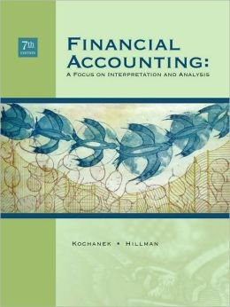 9781305312319: Financial Accounting: A Focus on Interpretation and Analysis
