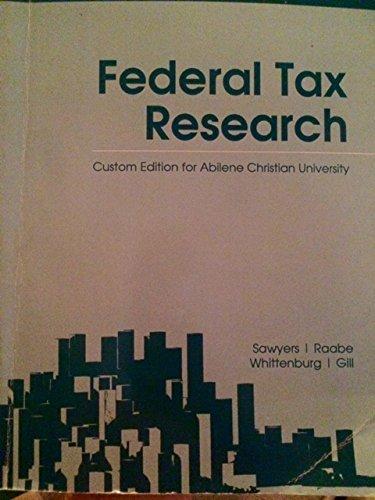 9781305313316: Federal Tax Research 2014 (Custom Edition for Abilene Christian University)