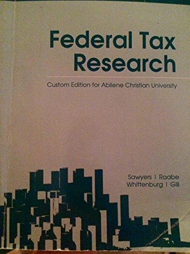 9781305313316: Federal Tax Research 2014 (Custom Edition for Abilene Christian University)
