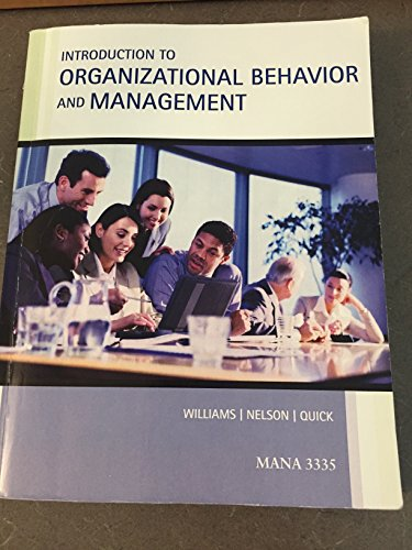 introducing organizational behavior and management Introduction to organizational behavior and management [nelson, quick williams] on amazoncom free shipping on qualifying offers.