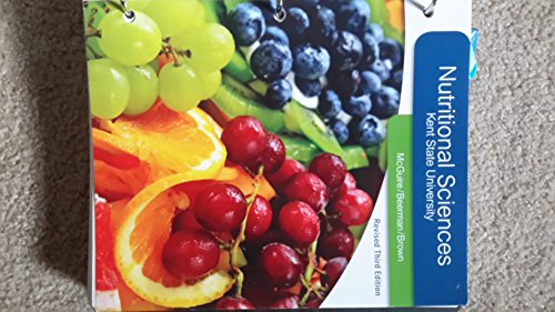 9781305316393: Nutritional Science Kent State University Revised Third Edition
