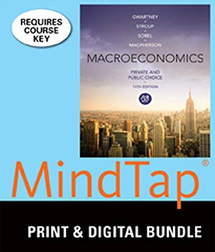 9781305361409: Bundle: Macroeconomics: Private and Public Choice, 15th + MindTap Economics, 1 term (6 months) Printed Access Card