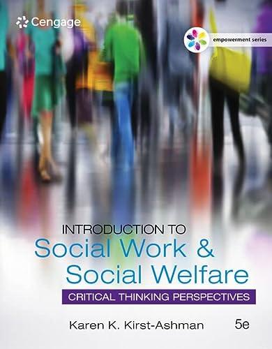 Empowerment Series: Introduction to Social Work &: Karen K. Kirst-Ashman