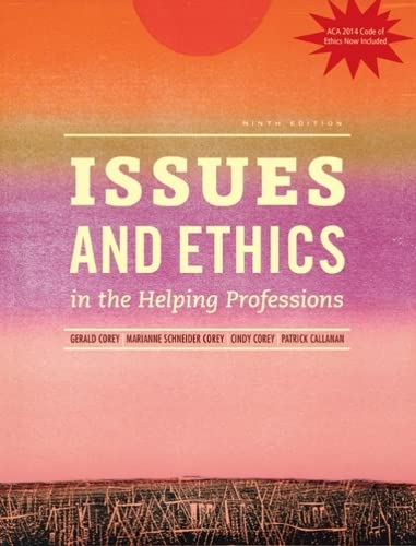 9781305389458: Issues and Ethics in the Helping Professions, Updated with 2014 ACA Codes (Book Only)