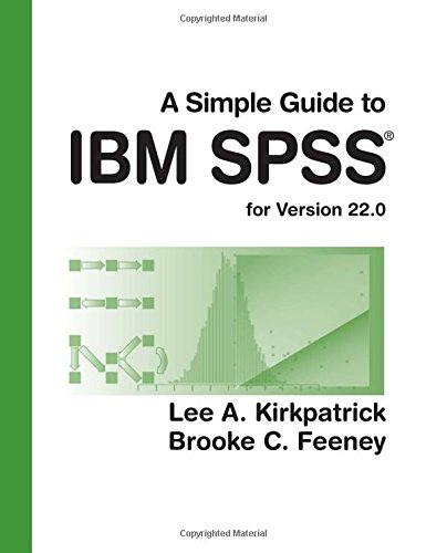 9781305389908: A Simple Guide to IBM SPSS: for Version 22.0