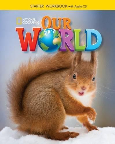9781305391413: Our World Starter: Workbook