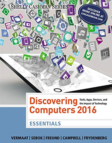 Discovering Computers, Essentials 2016: Vermaat, Misty E.;