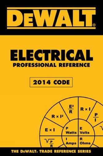 Dewalt Electrical Professional Reference, 2014 Edition: Rosenberg, Paul