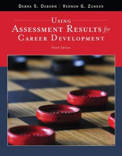 Using Assessment Results for Career Development: Osborn, Debra; Zunker, Vernon