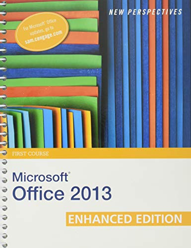 9781305409002: New Perspectives on Microsoft Office 2013 First Course, Enhanced Edition (Microsoft Office 2013 Enhanced Editions)