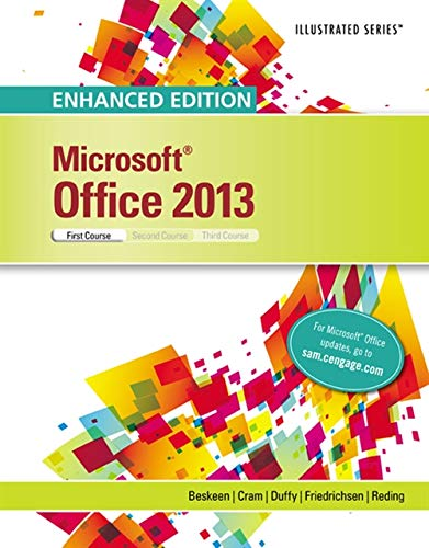 Enhanced Microsoft Office 2013: Illustrated Introductory, First: Beskeen, David W.