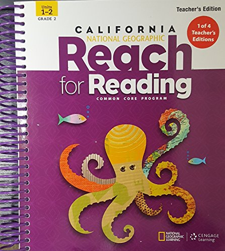 National Geographic: Reach for Reading, Grade 2, Units 1-2, Teacher's Edition, California ...