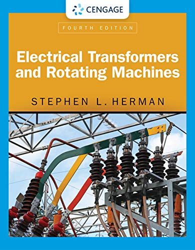 9781305494817: Electrical Transformers and Rotating Machines