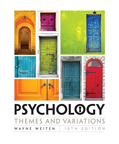 Psychology: Themes and Variations: Weiten, Wayne