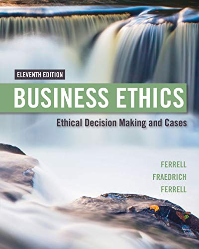 9781305500846: Business Ethics: Ethical Decision Making & Cases