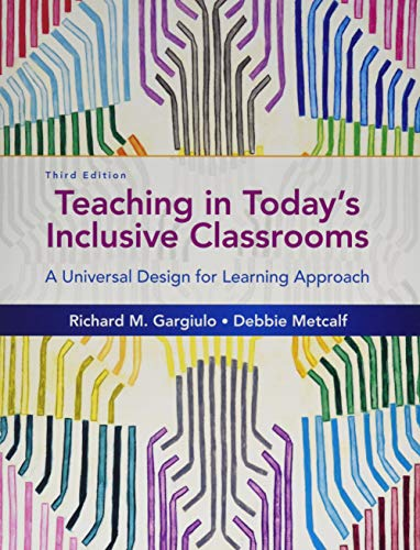 Teaching in Today's Inclusive Classrooms: A Universal Design for Learning Approach: Richard M. ...