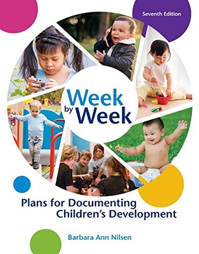 9781305501003: Week by Week: Plans for Documenting Children's Development