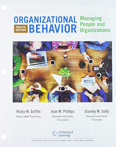 9781305501416: Organizational Behavior: Managing People and Organizations, Loose-Leaf Version