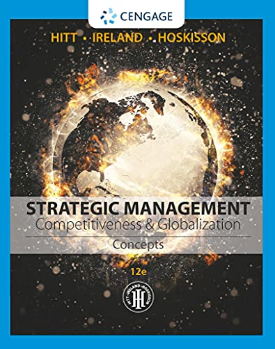 Strategic Management: Concepts: Competitiveness and Globalization (Paperback): R. Duane Ireland, ...