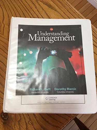 9781305502239 Understanding Management Loose Leaf Version Abebooks Daft Richard L Marcic Dorothy 130550223x