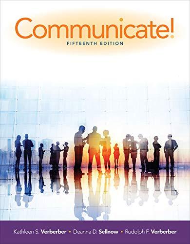 Communicate!: Verderber, Kathleen S.;