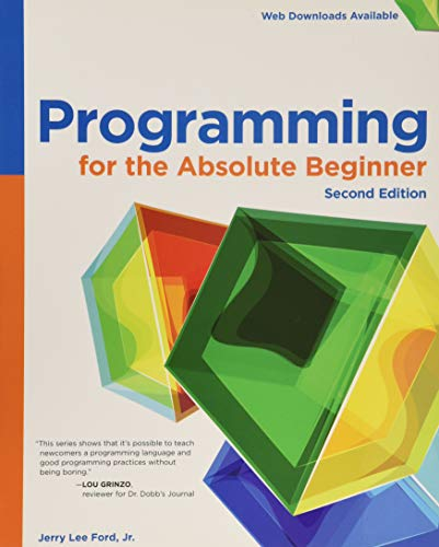 9781305504431: Programming for the Absolute Beginner